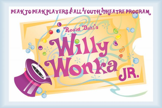 Willy Wonka Jr.        November 22nd and 23rd